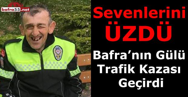 Bafra'nın Gülü Trafik Kazası Geçirdi