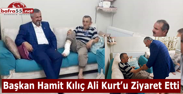 Başkan Hamit Kılıç Ali Kurt'u Ziyaret Etti