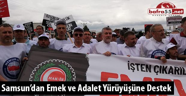 Emek ve Adalet Yürüyüşüne Samsun'dan Destek