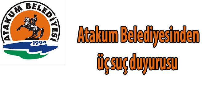 Atakum Belediyesinden  üç suç duyurusu