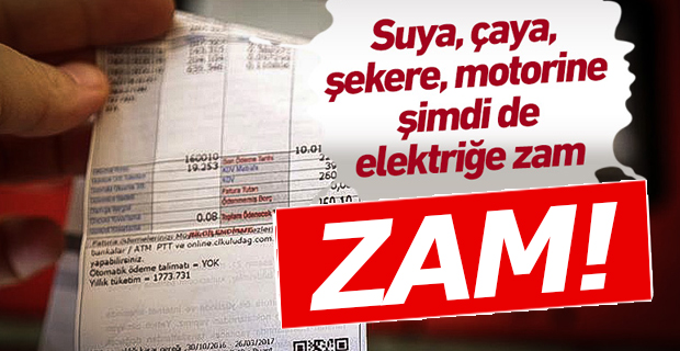 Suya,Şekere,Çaya,Motorine,Elektriğe Zam!