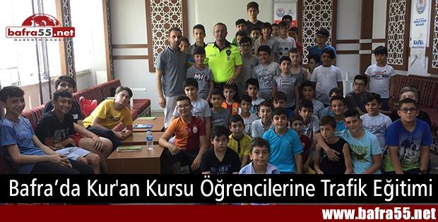Bafra'da Kur'an Kursu Öğrencilerine Trafik Eğitimi