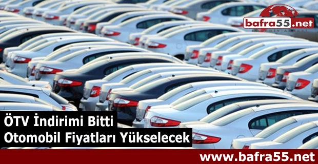ÖTV İndirimi Bitti; Otomobil Fiyatları Yükselecek