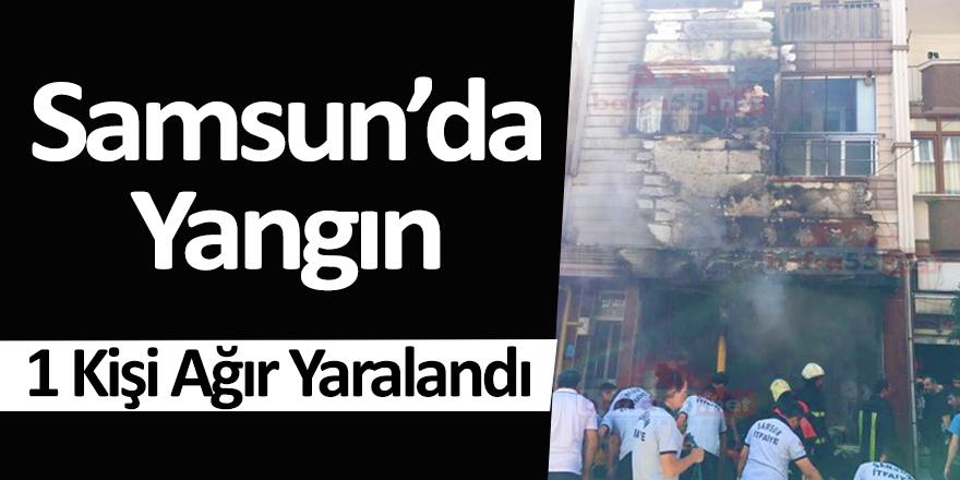 Samsun'da Yangın 1 Kişi Ağır Yaralandı