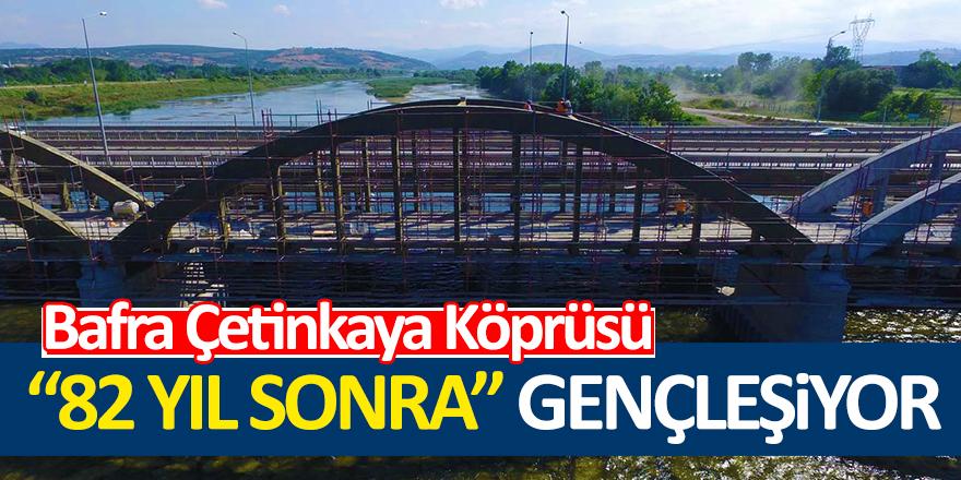 Çetinkaya Köprüsü 82 Yıl Sonra Onarıma Girdi