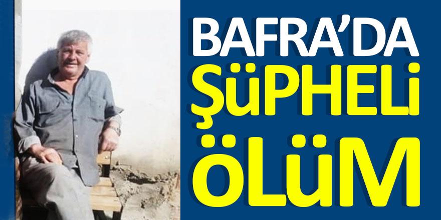 Bafra Büyükyeraltı Köyünde Şüpheli Ölüm