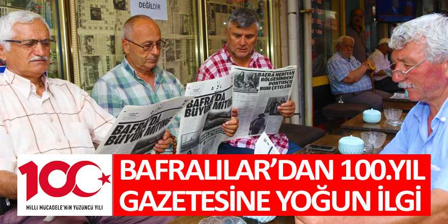 Bafralılar'dan 100.Yıl Gazetesine Yoğun İlgi