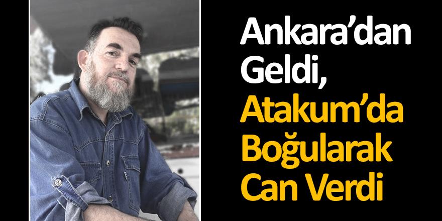 Ankara'dan Geldi, Atakum'da Boğularak Can Verdi!