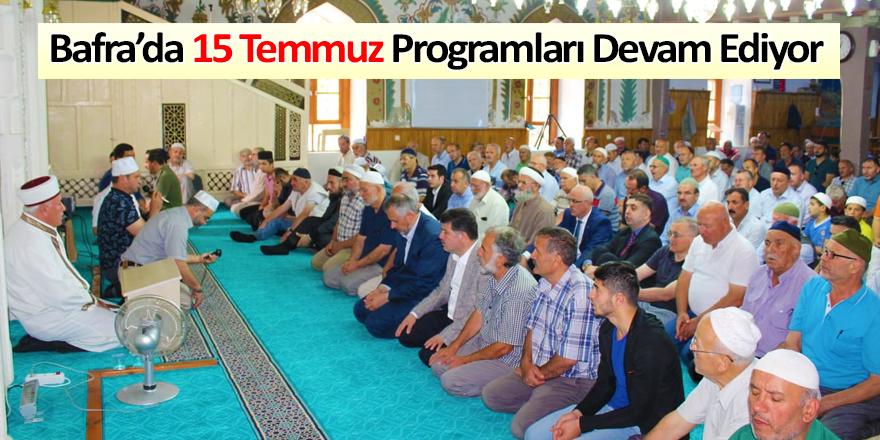 Bafra'da 15 Temmuz Programları Devam Ediyor