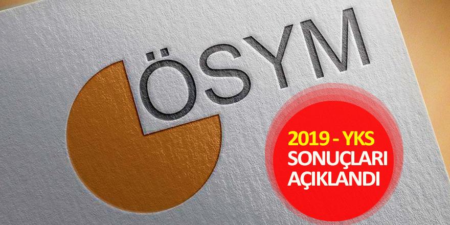 2019- YKS Sınav Sonuçları Açıklandı