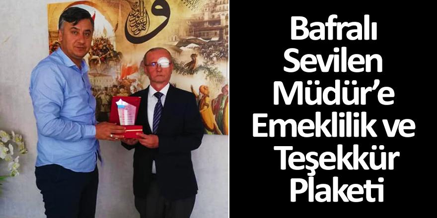 Bafralı Sevilen Müdür'e Emeklilik ve Teşekkür Plaketi