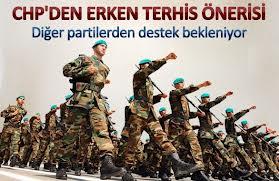 CHP'DEN ''ERKEN TERHİS'' ÖNERİSİ