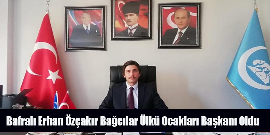 Bafralı Erhan Özçakır Bağcılar Ülkü Ocakları Başkanı Oldu