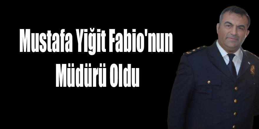 Mustafa Yiğit Fabio'nun Müdürü Oldu