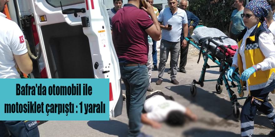 Bafra'da otomobil ile motosiklet çarpıştı : 1 yaralı