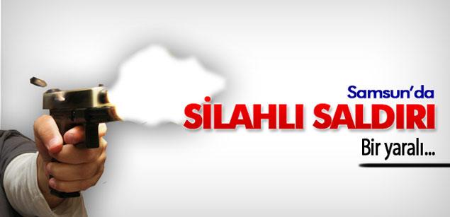 Samsun'da silahlı kavga! 1 yaralı