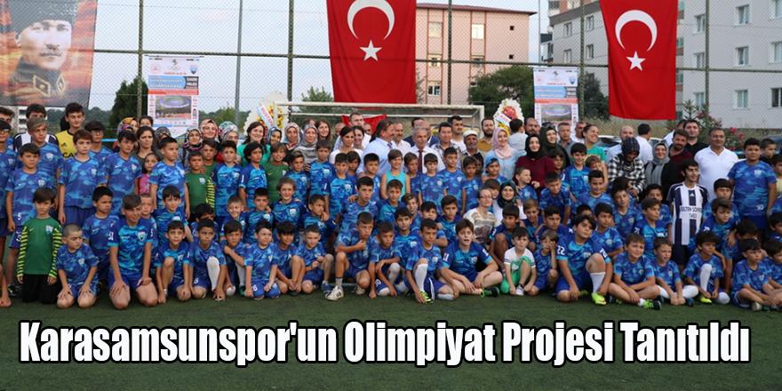 Karasamsunspor'un Olimpiyat Projesi Tanıtıldı