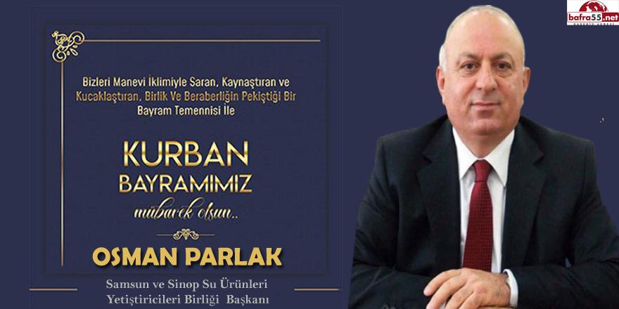 Başkan Parlak'tan Kurban Bayramı mesajı