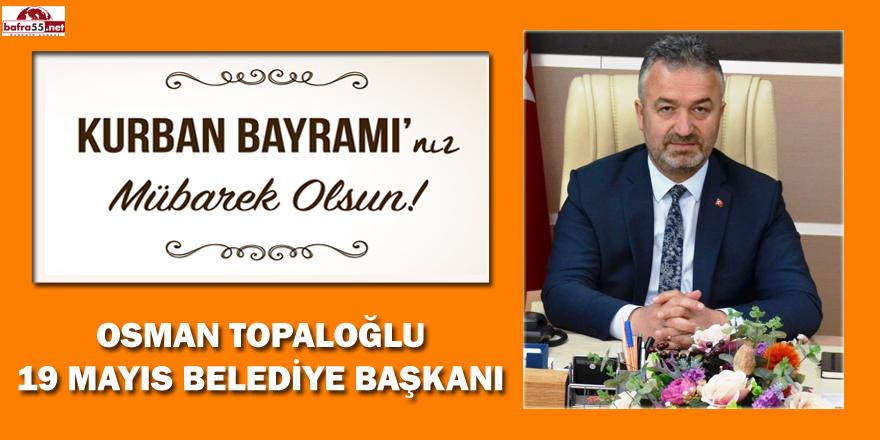 Başkan Topaloğlu'nun Kurban Bayramı Mesajı