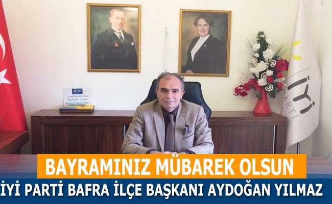 İyi Parti İlçe Başkanı Aydoğan Yılmaz Kurban Bayram Tebriği