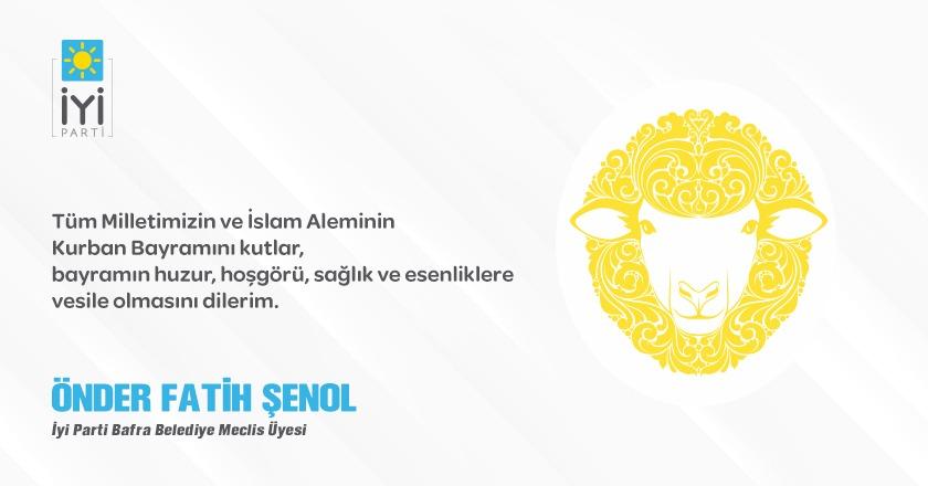 İYİ Parti Bafra Belediye Meclis Üyesi Önder Fatih Şenol