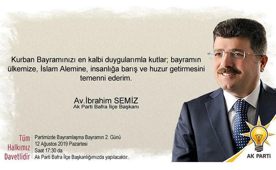 Ak Parti Bafra İlçe Başkanı Av.İbrahim Semiz Kurban Bayram Mesajı