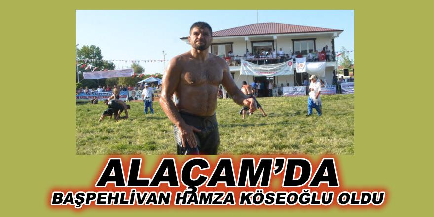 Alaçam'da  Başpehlivan Hamza Köseoğlu Oldu.