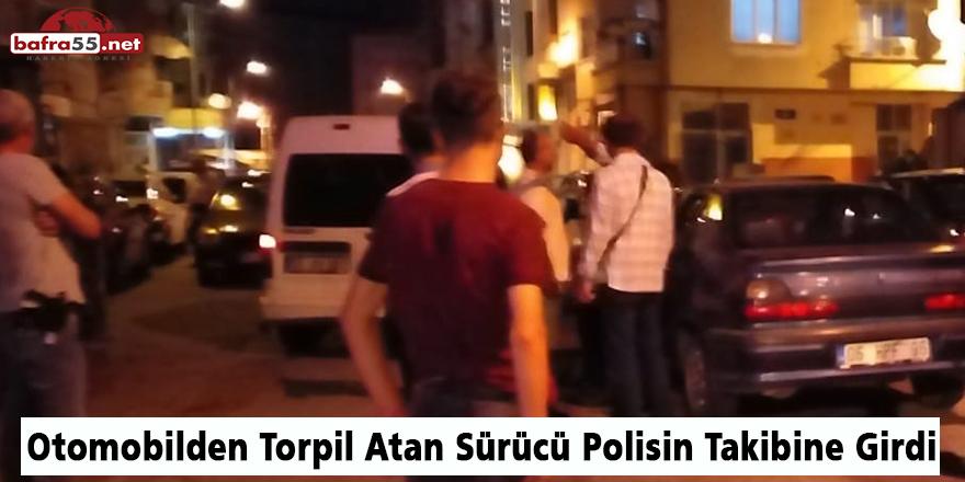 Otomobilden Torpil Atan Sürücü Polisin Takibine Girdi