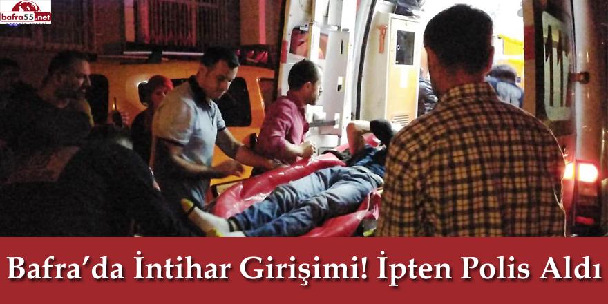Bafra'da İntihar Girişimi! İpten Polis Aldı
