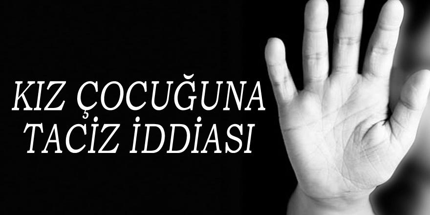 Samsun'da kız çocuğuna tacize gözaltı