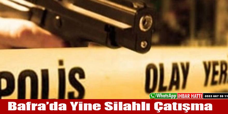 Bafr'da silahlı kavga iki ölü