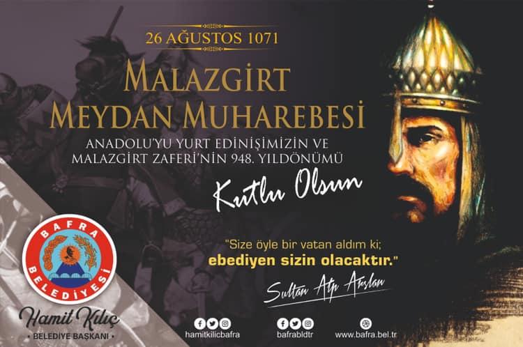 Bafra Belediye Başkanı Hamit Kılıç'ın Malazgirt Zaferi Ve Büyük Tarruz Yıl Dönümü Mesajı