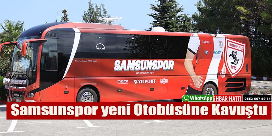 Samsunspor yeni Otobüsüne Kavuştu