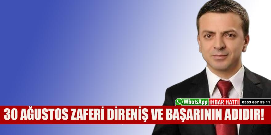 """Şahin;""""Türk milleti için Ağustos ayı zaferlerle dolu özel bir aydır"""""""