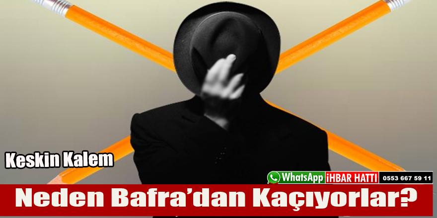 """Keskin Kalem:""""Neden Bafra'dan Kaçıyorlar"""""""