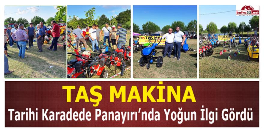 TAŞ MAKİNA'YA TARİHİ KARADEDE PANAYIRI'NDA YOĞUN İLGİ