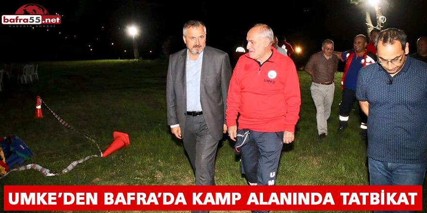 UMKE'DEN BAFRA'DA KAMP ALANINDA TATBİKAT