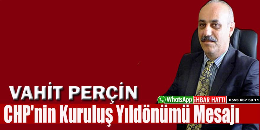 Perçin CHP'nin Kuruluş Yıldönümü Mesajı