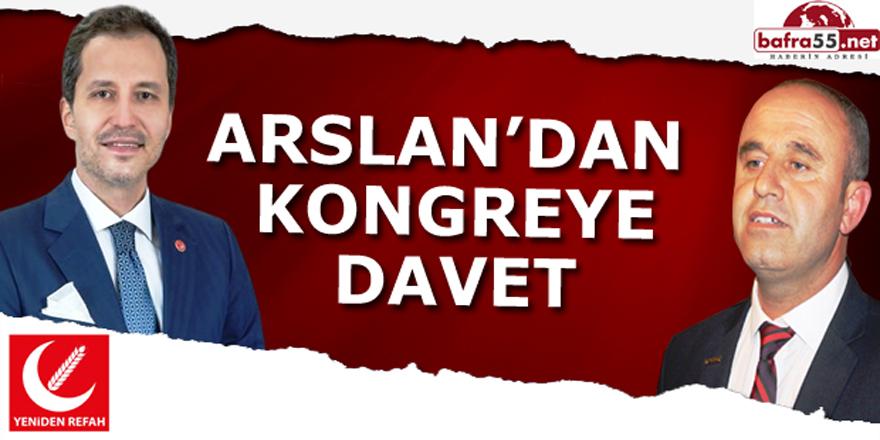 ARSLAN'DAN KONGREYE DAVET