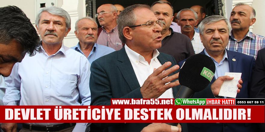 DEVLET ÜRETİCİYE DESTEK OLMALIDIR!