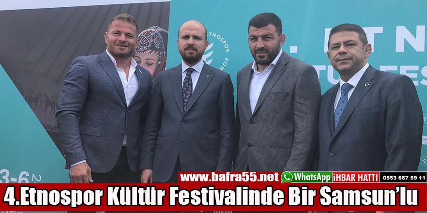 4.Etnospor Kültür Festivalinde Bir Samsun'lu