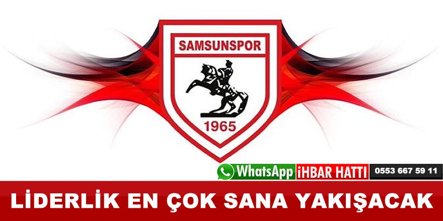 Liderlik en çok Samsunspor'a yakışır