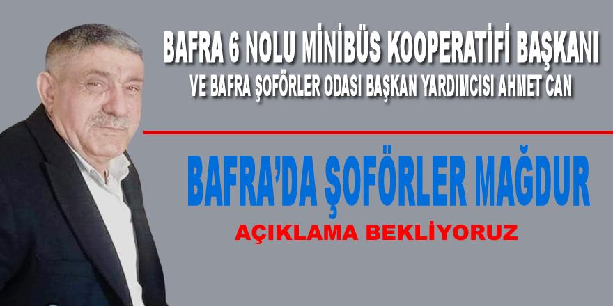 Bafra'da şoförler mağdur