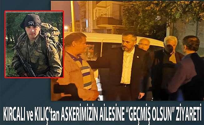 Başkan Kılıç Yaralı Askerin Ailesini Ziyaret Etti