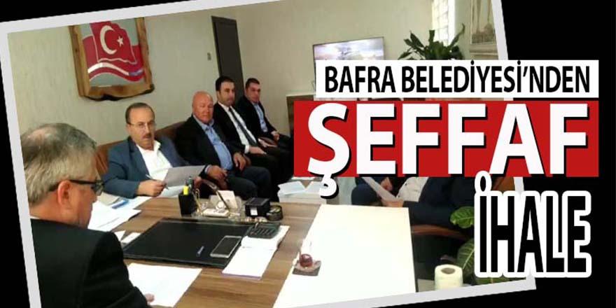 BAFRA'DA ŞEFFAF BELEDİYECİLİK ÖRNEĞİ