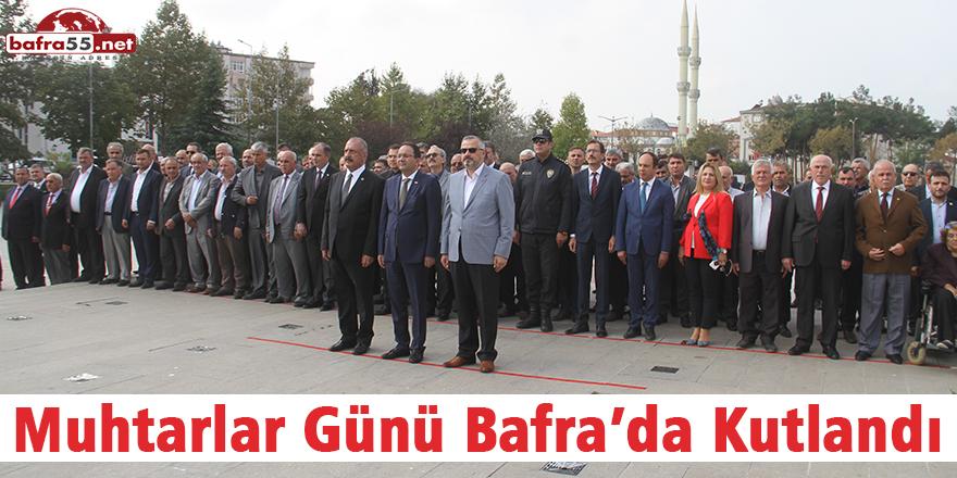 Muhtarlar Günü Bafra'da Kutlandı