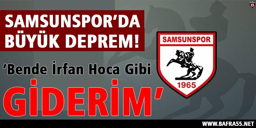 Samsunspor'da Büyük Deprem!!!