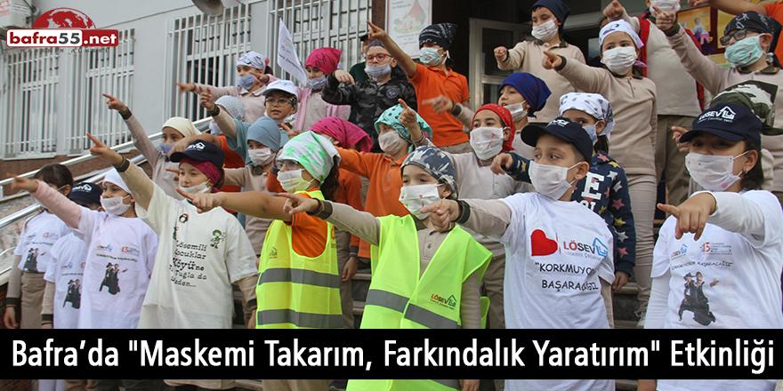 """Bafra'da """"Maskemi Takarım, Farkındalık Yaratırım"""" Etkinliği"""