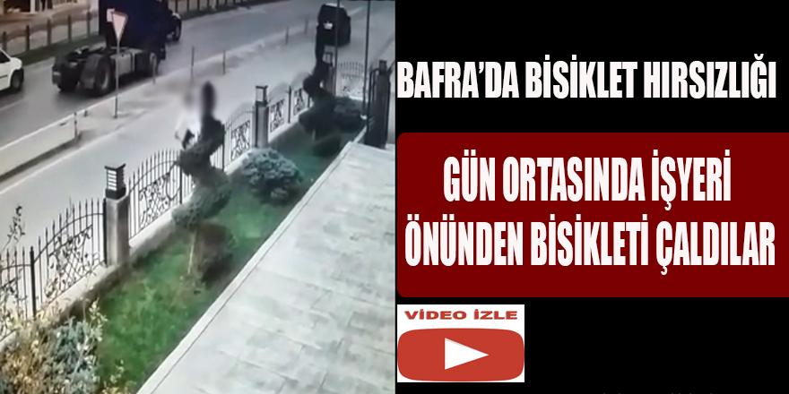 BAFRA'DA İŞ YERİ ÖNÜNDEN BİSİKLETİ ÇALDILAR