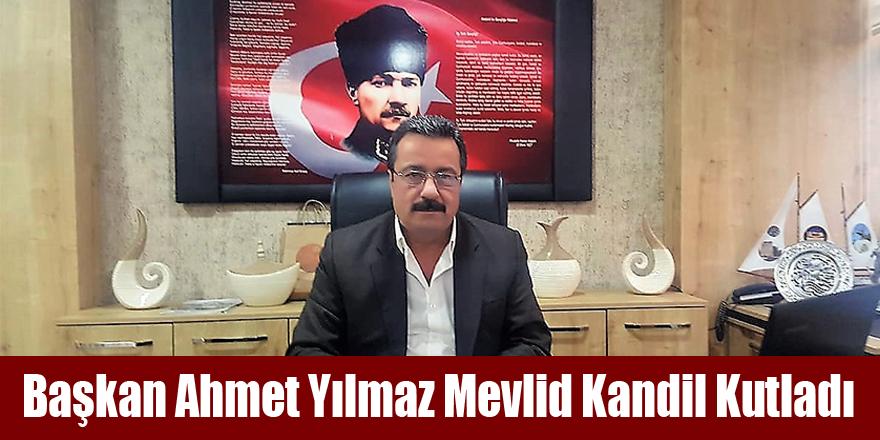 Başkan Ahmet Yılmaz Mevlid Kandil Kutladı